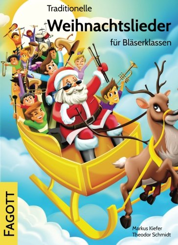 9783957310095: Traditionelle Weihnachtslieder für Bläserklassen: Fagott (Volume 12) (German Edition)