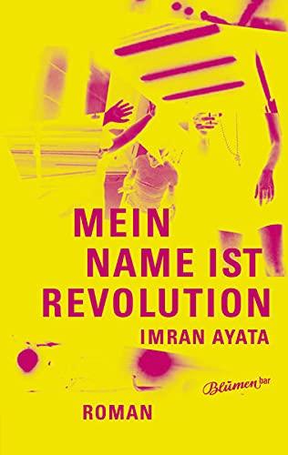 9783957321169: Mein Name ist Revolution