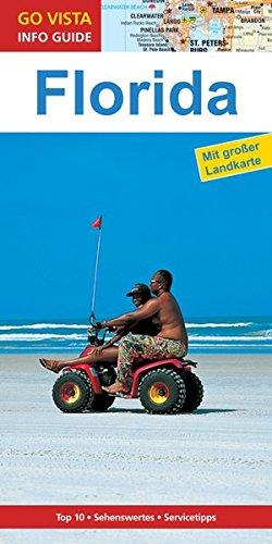 GO VISTA: Reiseführer Florida: Mit Faltkarte (Go: Horst Schmidt-Brümmer
