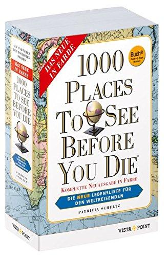 9783957332516: 1000 Places To See Before You Die (Buch + E-Book): Die neue Lebensliste für den Weltreisenden