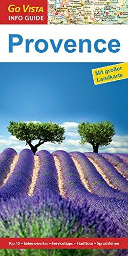 9783957333612: Regionenführer Provence: Reiseführer inklusive Faltkarte (Go Vista Info Guide)