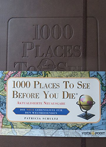 9783957334435: 1000 Places To See Before You Die