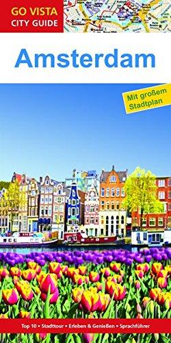 9783957334633: Städteführer Amsterdam: Reiseführer mit Faltkarte (Go Vista City Guide)