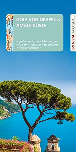 GO VISTA: Reiseführer Golf von Neapel &: Heide Marie Karin