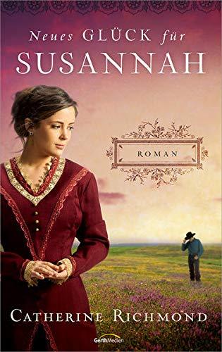 9783957340108: Neues Glück für Susannah: Roman