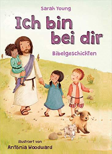 9783957342560: Ich bin bei dir - Bibelgeschichten