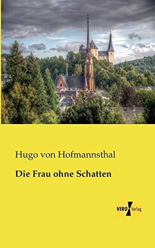 9783957381965: Die Frau ohne Schatten (German Edition)