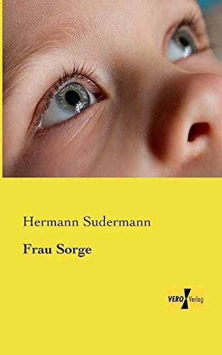 9783957381972: Frau Sorge (German Edition)
