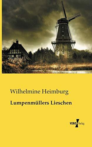 9783957382054: Lumpenmuellers Lieschen (German Edition)