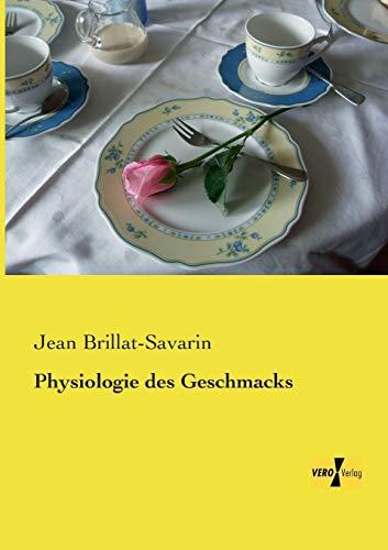9783957382955: Physiologie des Geschmacks (German Edition)
