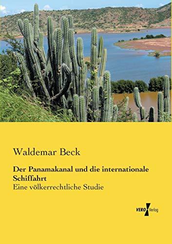 9783957383495: Der Panamakanal Und Die Internationale Schiffahrt