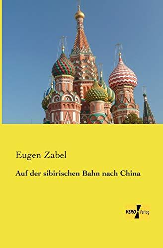 9783957383952: Auf Der Sibirischen Bahn Nach China