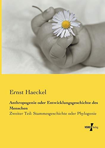 9783957384263: Anthropogenie Oder Entwicklungsgeschichte Des Menschen: 2