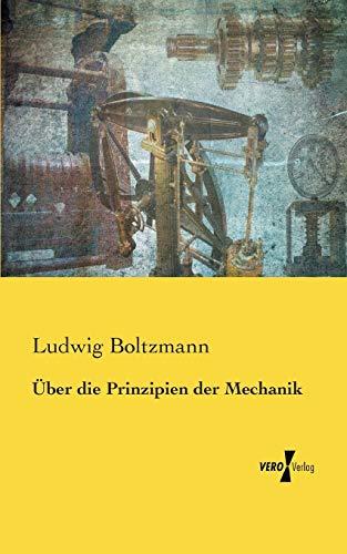 9783957384492: Ueber die Prinzipien der Mechanik (German Edition)