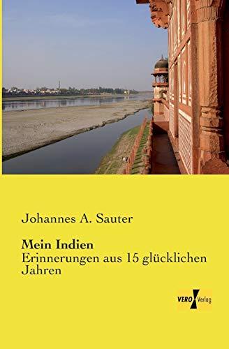 Mein Indien (Paperback): Johannes a Sauter