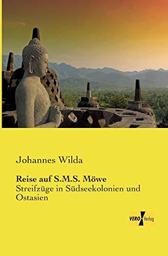 Reise Auf S.M.S. Mowe (Paperback): Johannes Wilda