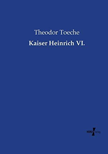 9783957386427: Kaiser Heinrich VI.