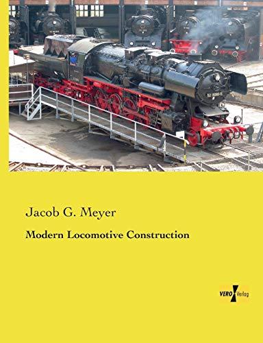 9783957387752: Modern Locomotive Construction