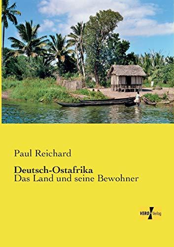 9783957387936: Deutsch-Ostafrika: Das Land und seine Bewohner (German Edition)