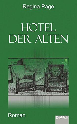 9783957440211: Hotel der Alten: Roman