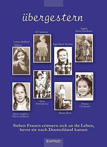 9783957440303: �bergestern: Sieben Frauen erinnern sich an ihr Leben, bevor sie nach Deutschland kamen