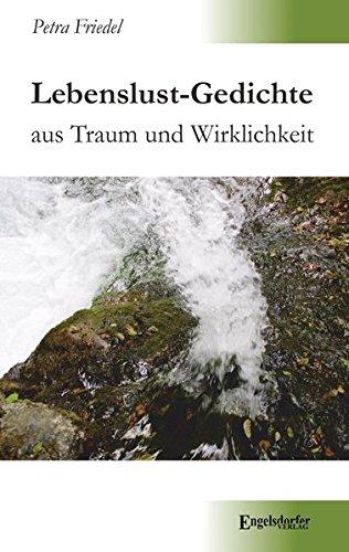 9783957443465: Lebenslust-Gedichte aus Traum und Wirklichkeit