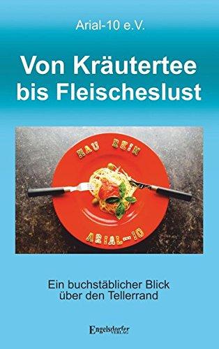 9783957443823: Von Kr�utertee bis Fleischeslust