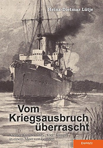 9783957445698: Vom Kriegsausbruch überrascht: Kleiner Kreuzer SMS