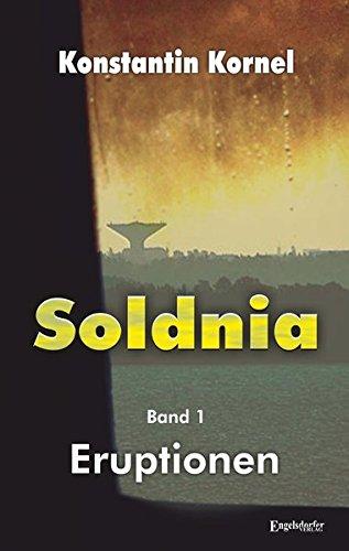 9783957448941: Eruptionen: Soldnia, Band 1