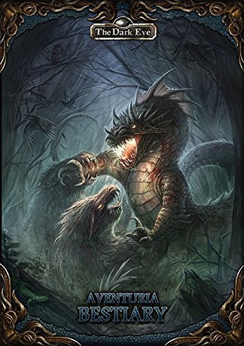 The Dark Eye: Bestiary of Aventuria