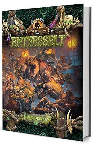 9783957525017: Entfesselt - Grundregeln: Iron Kingdoms