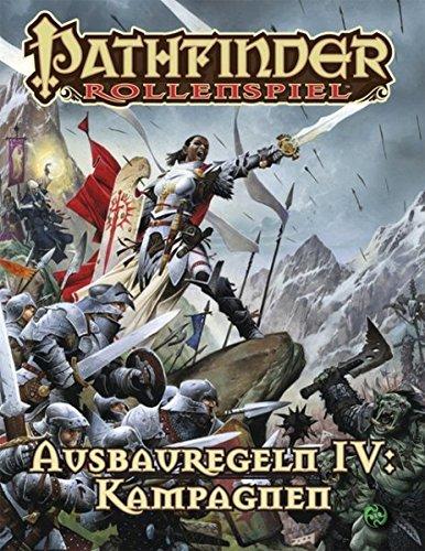 9783957526977: Ausbauregeln IV: Kampagnen (Buch und PDF): Pathfinder