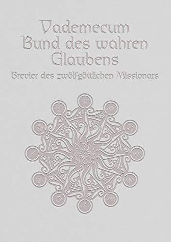 Bund des wahren Glaubens: Vademecum-Schuber mit 12 Vademecum Bänden (Hardback)