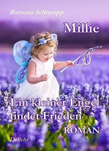 9783957531346: Millie - Ein kleiner Engel findet Frieden - Roman