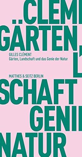 9783957570253: Gärten, Landschaft und das Genie der Natur