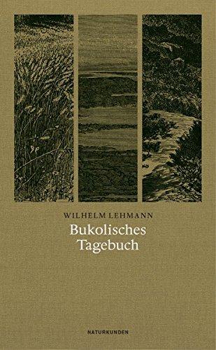 Bukolisches Tagebuch: Lehmann, Wilhelm, Judith