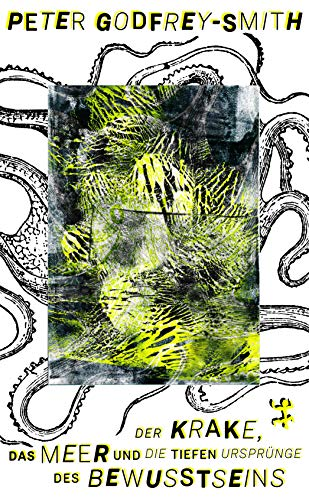 9783957577115: Der Krake, das Meer und die tiefen Ursprünge des Bewusstseins