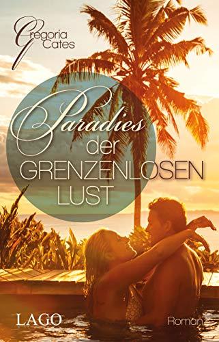 9783957611321: Paradies der grenzenlosen Lust (German Edition)