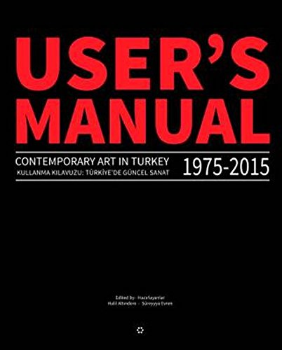 9783957633019: User's Manual 2.0 - Contemporary Art in Turkey 1975-2015