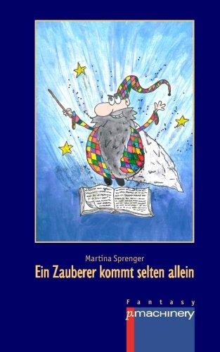 9783957650054: Ein Zauberer kommt selten allein (German Edition)