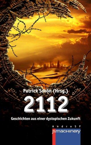 2112: Geschichten aus einer dystopischen Zukunft: Heimlich, Jürgen, Ellmer,