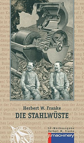 9783957650610: Die Stahlwueste: Science-Fiction-Roman (German Edition)