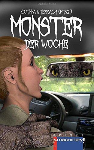 Monster der Woche (German Edition): Miriam Rieger