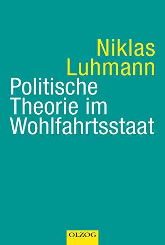 9783957680068: Politische Theorie im Wohlfahrtsstaat