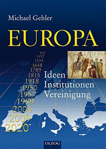 9783957680211: EUROPA: Ideen - Institutionen - Vereinigung