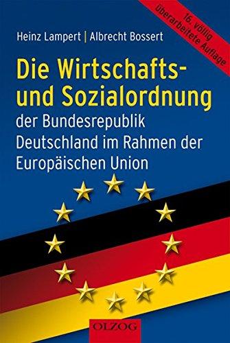 9783957680273: Die Wirtschafts- und Sozialordnung der Bundesrepublik Deutschland: Im Rahmen der Europäischen Union