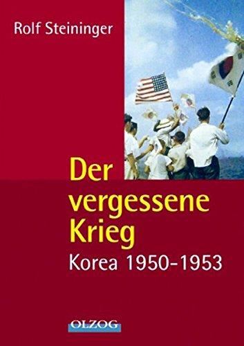 9783957680709: Der vergessene Krieg: Korea 1950-1953