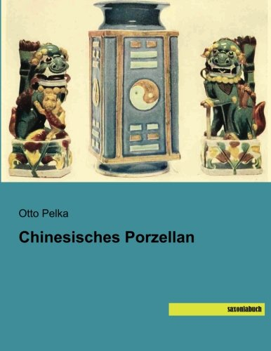 9783957701176: Chinesisches Porzellan