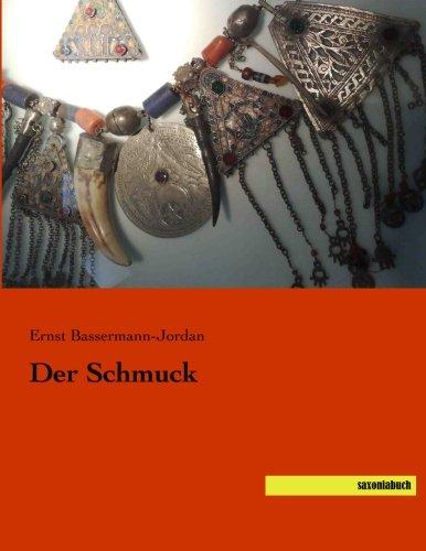 Der Schmuck (Paperback): Ernst Bassermann-Jordan