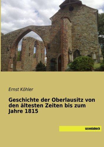 9783957701916: Geschichte der Oberlausitz von den ältesten Zeiten bis zum Jahre 1815